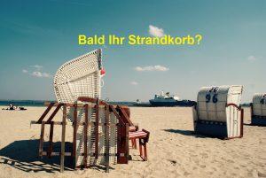 Bald Ihr Strandkorb?